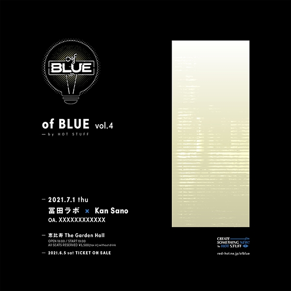 "of BLUE vol.4 by HOT STUFF ""冨田ラボ / Kan Sano"""